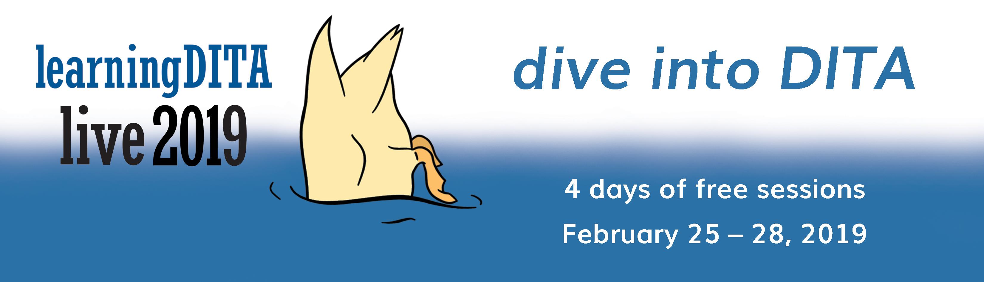 LearningDITA Live 2019 Dive into DITA