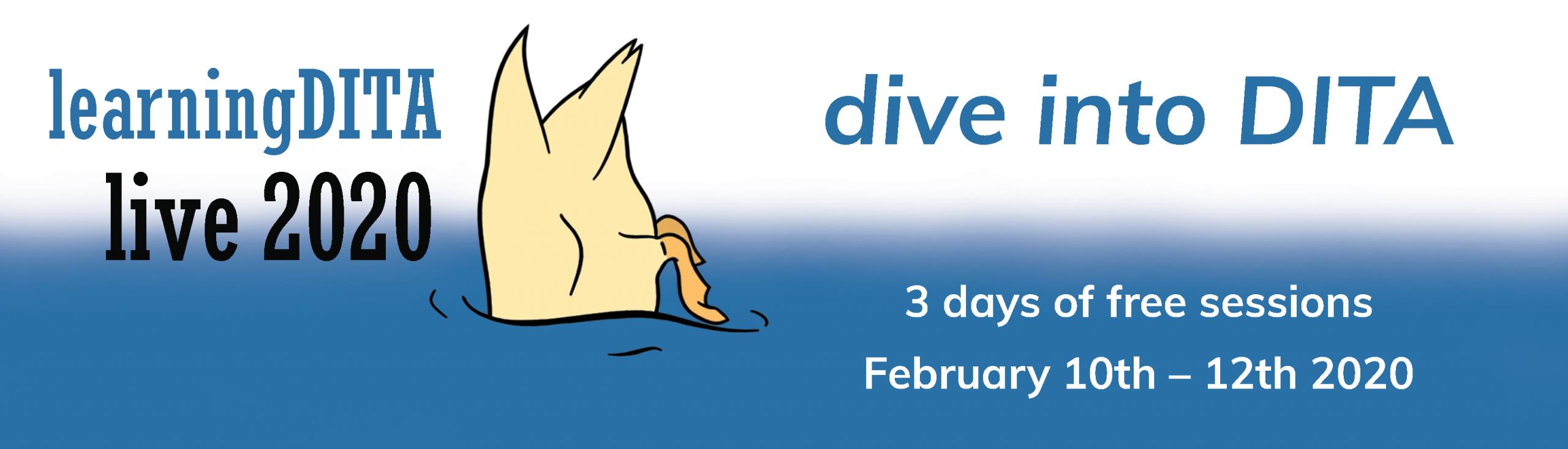 dive into DITA: LearningDITA Live 2020